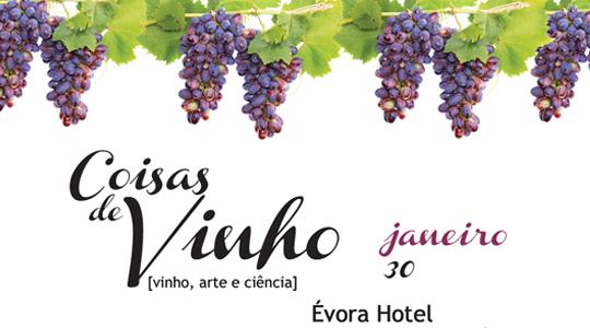 """Próxima edição """"Coisas de Vinho"""" será no Évora Hotel…"""